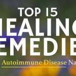 Top 15 Healing Remedies To Beat Autoimmune Disorders Symptoms Naturally