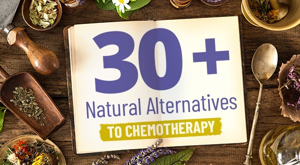 30+ Alternative Cancer Treatments To Consider Before Chemotherapy (# 5 May Surprise You!)